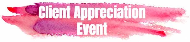Client Appreciation Event