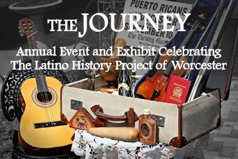 The Journey, The Latino History Project of Worcester