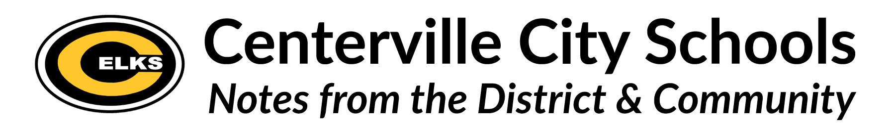 Centerville City Schools: Notes from the District and Community