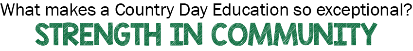 What makes a Country Day Education so exceptional? Exceptional academics