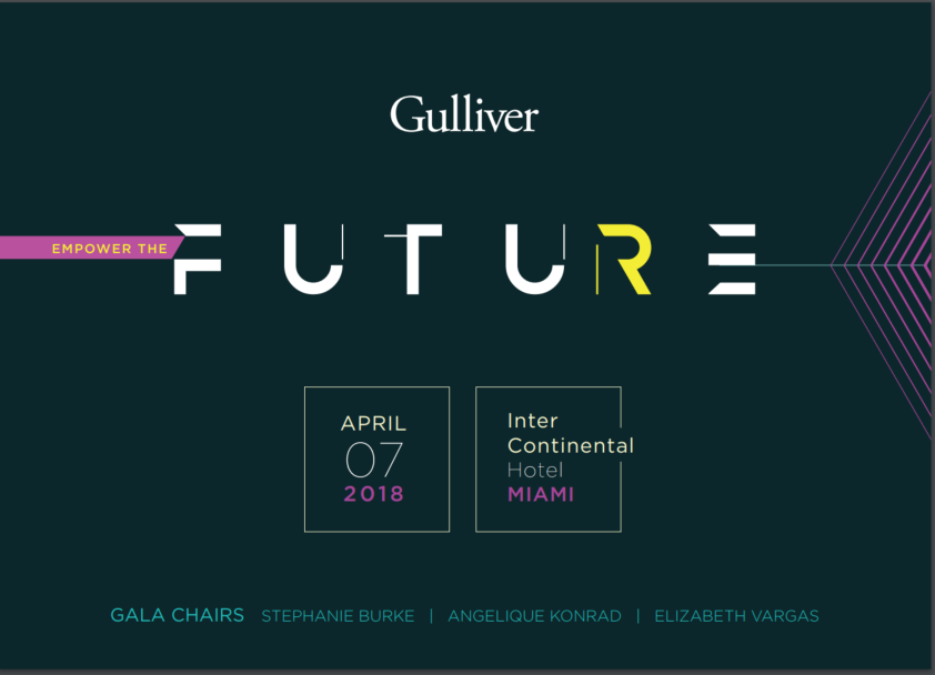 Gulliver Gala: April 7, 2018 at the InterContinental Hotel Miami.