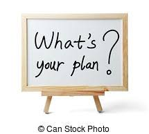"""Words """"What's Your Plan?"""" wirtten on a white board easel."""