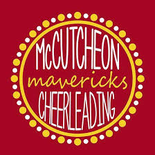 """Red square with a circle in the middle of yellow and white alernativing dots.  Inside written in block letters are the words McCutcheon Cheerleading. Inbetween McCutcheon and Cheerleading in gold cursive letters is the word """"Mavericks"""""""
